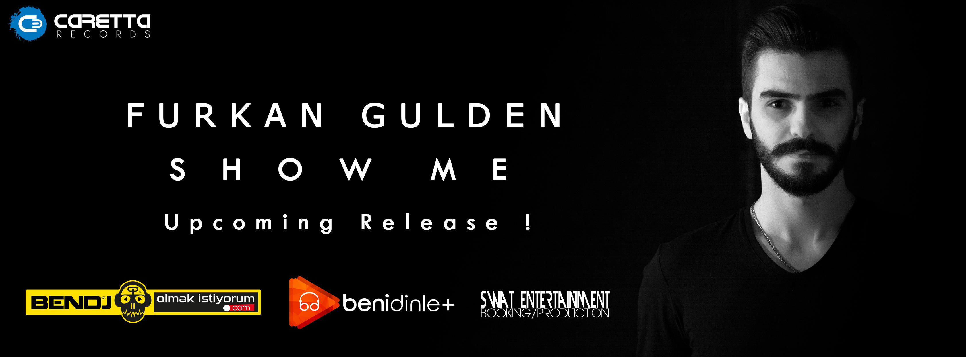 Furkan Gulden Show Me albüm çalışması !